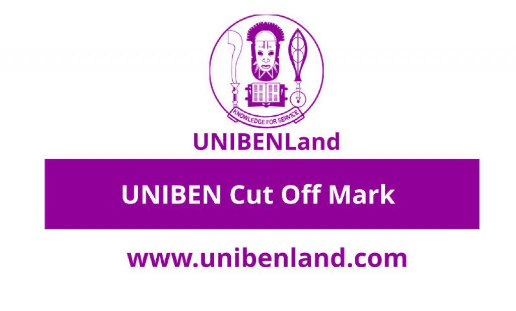 UNIBEN Cut Off Mark