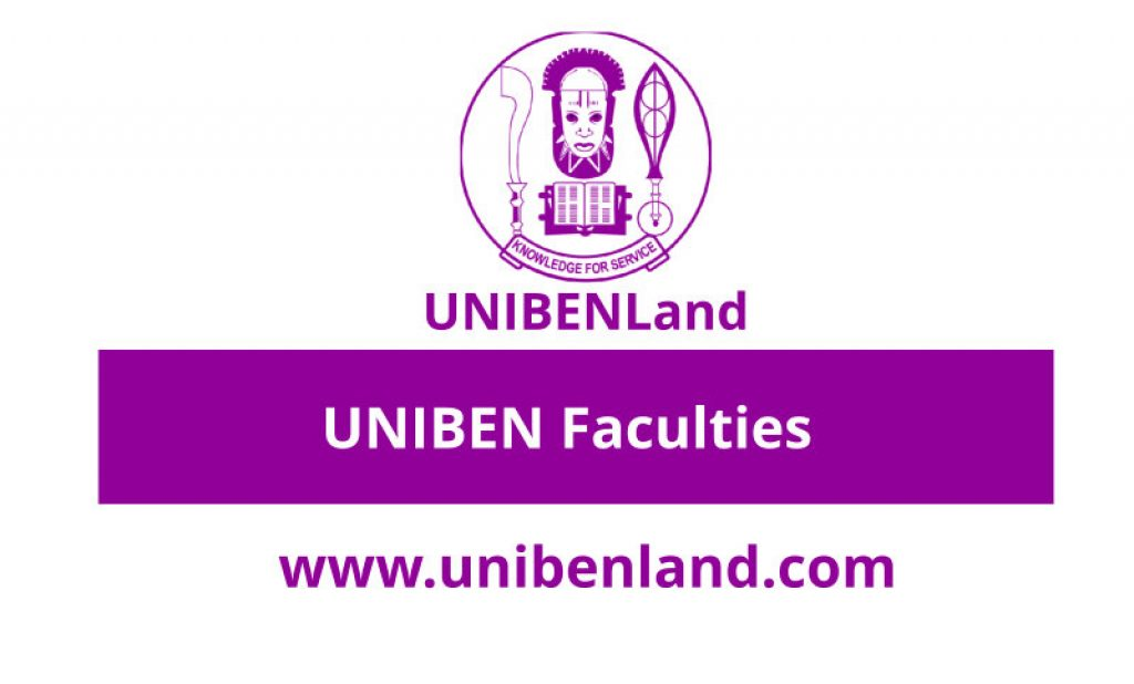 UNIBEN Faculties