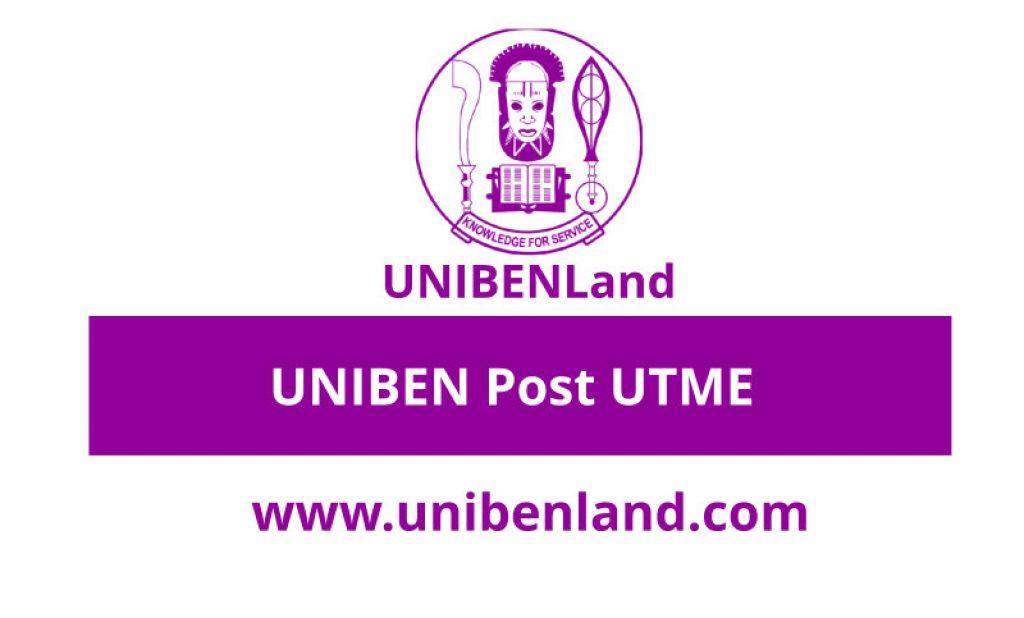 UNIBEN Post UTME