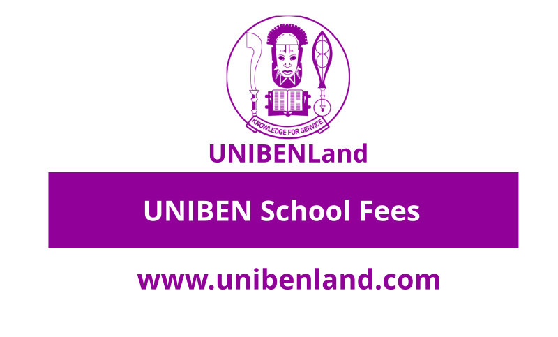 UNIBEN School Fees